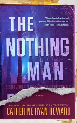 Cheri Reviews The Nothing Man by Catherine Ryan Howard