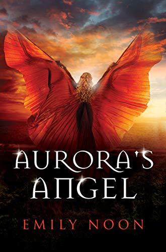 MEC Reviews:  Aurora's Angel – Emily Noon